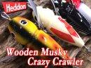 Heddon/Wooden Musky Crazy Crawler