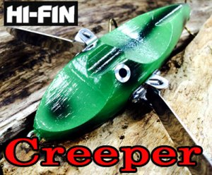 HI-FIN/Creeper