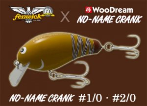 WooDream/ NO-NAME CRANK×fenwick #1/0 ・ #2/0 【60周年限定】