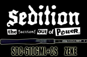 Sedition/SDC-610GML+CS ZEKE