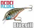 REBEL/Bluegill