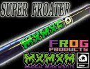 FROGPRODUCTS×MAGICAL MOSH/SUPER FROATER
