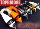 TOPBRIDGE/Head Bang S