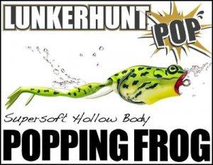 LUNKERHUNT/POPPING FROG ランカーハント ポッピンフロッグ