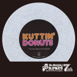 "Dr. Suzuki Slipmats / Kuttin' Donuts 7"" [White] 1枚入 7インチ スリップマット"