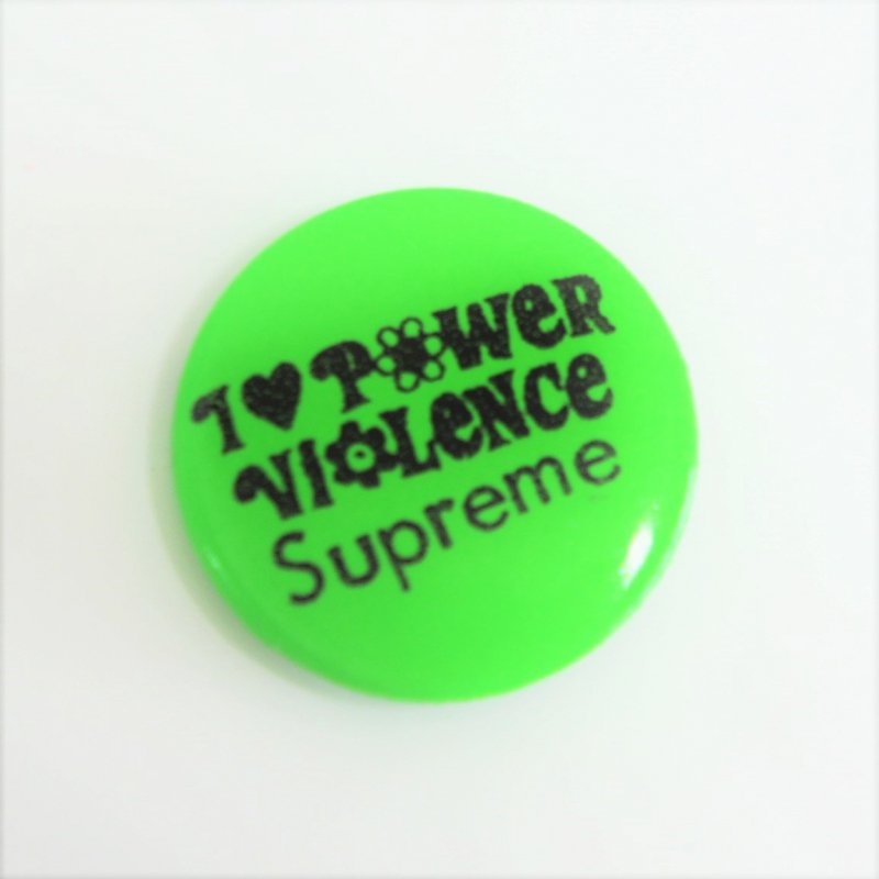 Supreme Power Violence Button<img class='new_mark_img2' src='//img.shop-pro.jp/img/new/icons47.gif' style='border:none;display:inline;margin:0px;padding:0px;width:auto;' />