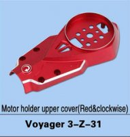 Walkera Voyager 3-Z-31 Motor Holder Upper Cover (Red & Clockwise)