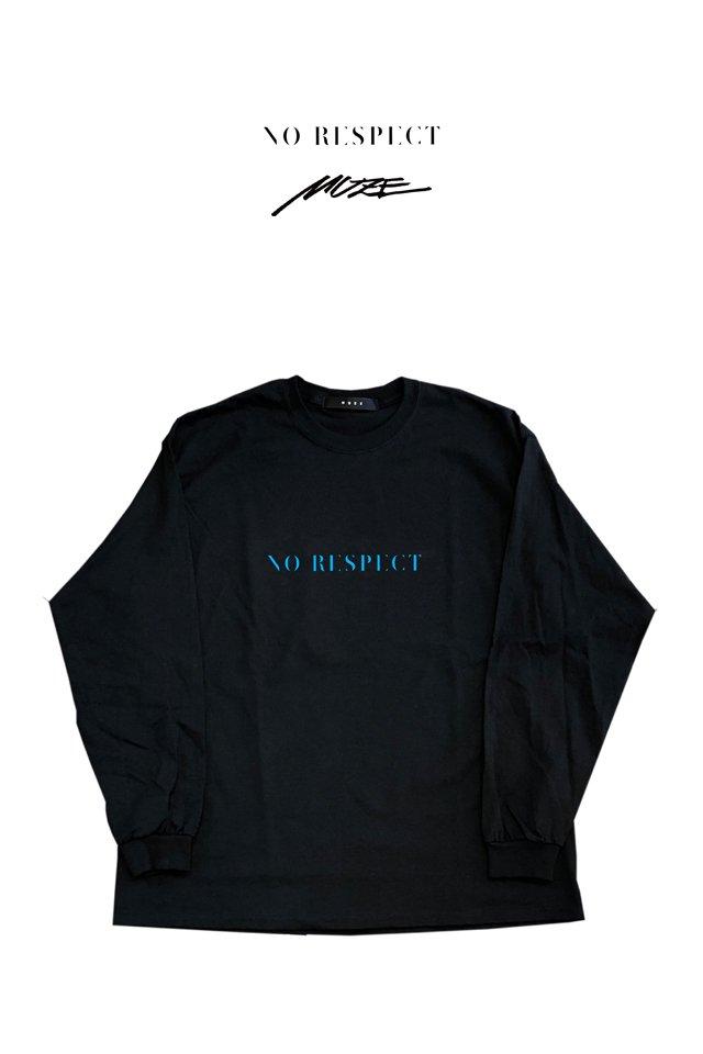 MUZE×NORESPECT - MUZENORESPECT LOGO L/S(BLACK)
