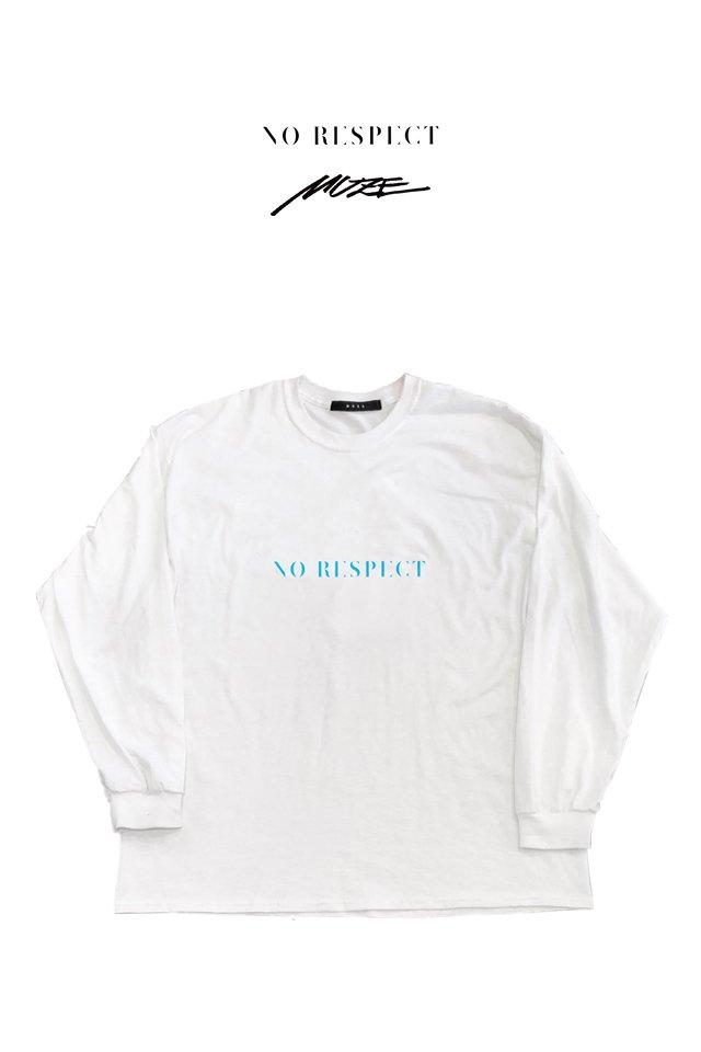 MUZE×NORESPECT - MUZENORESPECT LOGO L/S( WHITE)