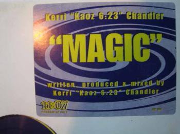 Kerri Chandler* Kaoz 6:23 Chandler·Meets TC 1993* T.C. 1993 - Harmony (Remixes)