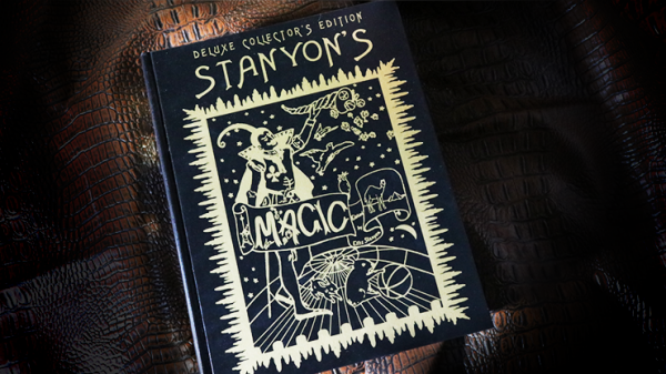 Stanyon's Magic Deluxe (Signed and Numbered) by L&L Publishing - Book