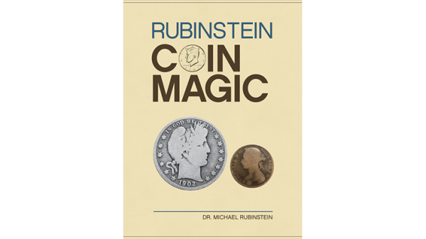 <img class='new_mark_img1' src='https://img.shop-pro.jp/img/new/icons15.gif' style='border:none;display:inline;margin:0px;padding:0px;width:auto;' />Rubinstein Coin Magic (Hardbound) by Dr. Michael Rubinstein - Book
