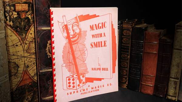 <img class='new_mark_img1' src='https://img.shop-pro.jp/img/new/icons12.gif' style='border:none;display:inline;margin:0px;padding:0px;width:auto;' />Magic with a Smile by Ralph Dell - Book