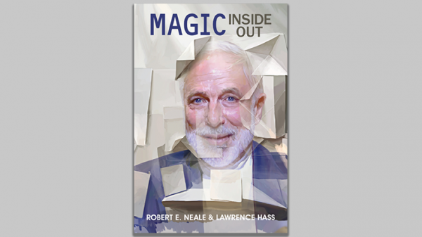 <img class='new_mark_img1' src='https://img.shop-pro.jp/img/new/icons12.gif' style='border:none;display:inline;margin:0px;padding:0px;width:auto;' />Magic Inside Out by Robert E. Neale & Lawrence Hasss - Book
