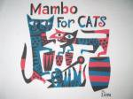 <img class='new_mark_img1' src='https://img.shop-pro.jp/img/new/icons48.gif' style='border:none;display:inline;margin:0px;padding:0px;width:auto;' />MAMBO FOR CATS Ladies T-shirts by JIM FLORA