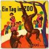 Ein Tag im Zoo(ピクシー絵本45_動物園の1日)