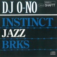 DJ O-NO INSTINCT JAZZ BRKS