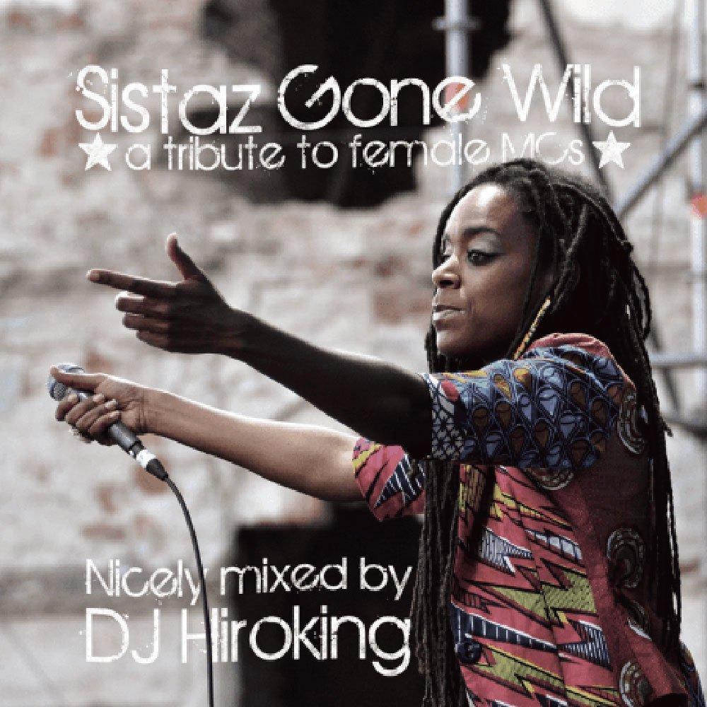 DJ HIROKING SISTAZ GONE WILD