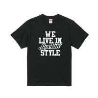 WE LIVE IN Lokin' T-SHIRTS - For LOCKER