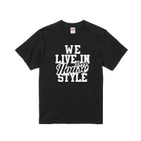 WE LIVE IN Deep House T-SHIRTS - For HOUSE DANCER