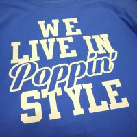 WE LIVE IN Poppin' T-SHIRTS - For POPPER