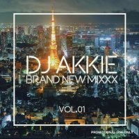 DJ AKKIE BRAND NEW MIXXX VOL.01 - HIPHOP/R&B