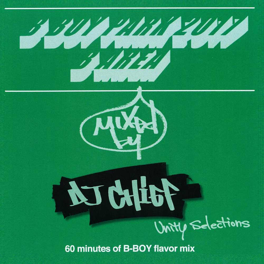 B BOY PARK 2017 B AREA / Mixed by DJ CHIEF