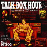 DJ TBC-G TALK BOX HOUR 2