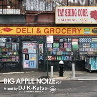 DJ K-KATSU / BIG APPLE NOIZE #27<img class='new_mark_img2' src='//img.shop-pro.jp/img/new/icons5.gif' style='border:none;display:inline;margin:0px;padding:0px;width:auto;' />
