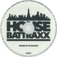 DJ SACHIO - HOUSE BATTRAXX