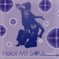 DJ BATSU / HELLO!! MY SOUL VOL.2<img class='new_mark_img2' src='https://img.shop-pro.jp/img/new/icons5.gif' style='border:none;display:inline;margin:0px;padding:0px;width:auto;' />