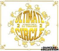 DJ TOGASHI - ULTIMATE CIRCLE VOL.2