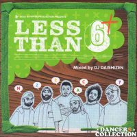 DJ DAISHIZEN (大自然) / LESS THAN 6+ (2CD)