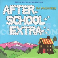 DJ DAISHIZEN (大自然) / AFTER SCHOOL EXTRA
