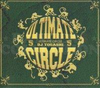 DJ TOGASHI - ULTIMATE CIRCLE VOL.5