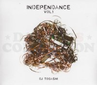 DJ TOGASHI  - INDEPENDANCE VOL.1