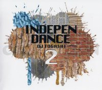 DJ TOGASHI - INDEPENDANCE VOL.2
