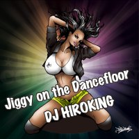 DJ HIROKING JIGGY ON THE DANCEFLOOR