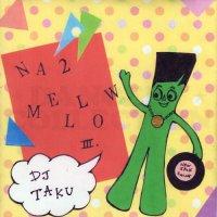 DJ TAKU - NA2 MELLOW VOL.3