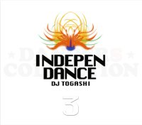 DJ TOGASHI - INDEPENDANCE VOL.3