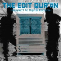 NONSECTRADICALS / THE EDIT QUR'AN RESPECT TO DIGITAL EDITORS
