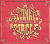 DJ TOGASHI - ULTIMATE CIRCLE VOL.6