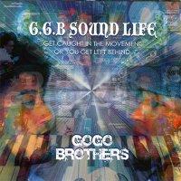 GO GO BROTHERS - G.G.B SOUND LIFE