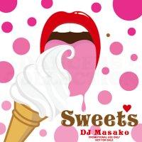 DJ MASAKO SWEETS