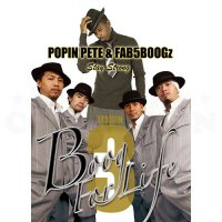 POPIN PETE & FAB5BOOGZ KEEP IT REAL BOOG FOR LIFE LESSON 3
