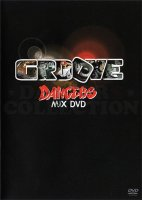 GROOVE DANCERS MIX DVD VOL.1