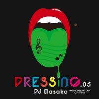 DJ MASAKO DRESSING.05