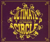 DJ TOGASHI - ULTIMATE CIRCLE VOL.7