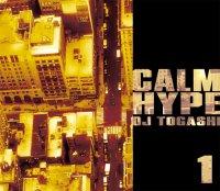 DJ TOGASHI - CALMHYPE VOL.1
