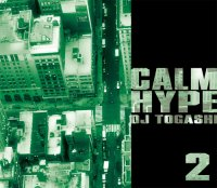 DJ TOGASHI - CALMHYPE VOL.2